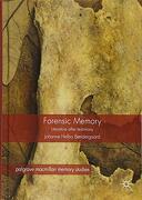 Forensic Memory: Literature After Testimony (Palgrave Macmillan Memory Studies) (libro en Inglés)