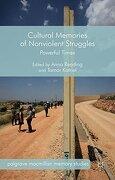 Cultural Memories of Nonviolent Struggles (Palgrave Macmillan Memory Studies) (libro en Inglés)