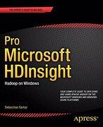 Pro Microsoft Hdinsight: Hadoop on Windows (Professional Apress) (libro en Inglés)