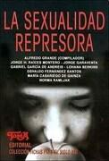 La Sexualidad Represora - Varios Autores - Topia