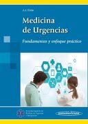 Medicina de Urgencias. Fundamentos y Enfoque Práctico - José Javier Cota Medina - Editorial Médica Panamericana S.A.