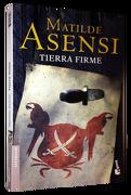Tierra Firme - ASENSI MATILDE - BOOKET