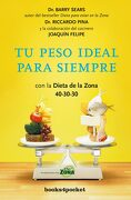 Tu Peso Ideal Para Siempre - Barry Sears - Books4pocket