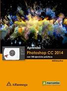 Aprender Photoshop cc 2014. Con 100 Ejer Practi Mediaactive - Varios - Alfaomega