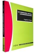 La Cohesión Social Latinoamericana - Eugenio TIRONI - Uqbar