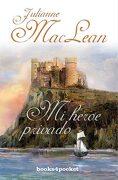 Mi Heroe Privado  (Books4Pocket Romantica) - Julianne MacLean - Books4pocket