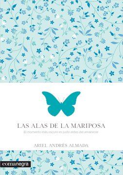portada Las Alas de la Mariposa: El Momento más Oscuro es Justo Antes del Amanecer