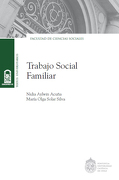 Trabajo Social Familiar - Maria Olga Solar Nidia Aylwin - Universidad Catolica de Chile
