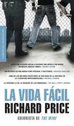 La Vida Fácil (Literatura Random House) - Richard Price - Literatura Random House