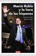 Marco Rubio y la Hora de los Hispanos - Eduardo; Ramírez, María Suárez - Debate