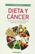 Dieta y Cáncer: Una Contribución Antroposófica Para la Prevención y Curación del Cáncer - Renzenbrink Udo - Antroposofica