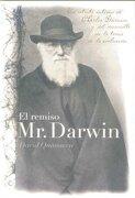 El Remiso mr. Darwin: Un Retrato Íntimo de Charles Darwin y el Desarrollo de la Teoría de la Evolución (Grandes Descubrimientos) - David Quammen - Antoni Bosch