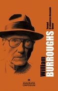 Yonqui, el Almuerzo Desnudo y Queer - William S. Burroughs - Anagrama