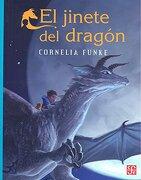 El Jinete del Dragón - Cornelia Funke - Fondo de Cultura Económica