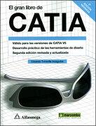 El Gran Libro de Catia - Alfaomega - Marcombo - Alfaomega Grupo Editor S.A de C.V