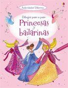 Princesas y Bailarinas - USBORNE - USBORNE