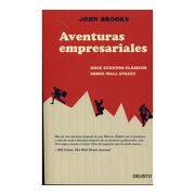 Aventuras Empresariales - John Brooks - Deusto