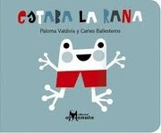 Estaba la Rana - Paloma Valdivia - AMANUTA