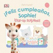 Feliz Cumpleaños Sophie! Pop-Up Sorpresa! - Dorling Kindersley - Cosar Editores