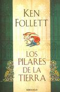 Los Pilares de la Tierra - Ken Follett - Penguin Random House
