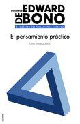 El Pensamiento Práctico - Edward De Bono - Ediciones Paidós