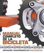 Manual Completo de la Bicicleta (Dk) (Td) - Dorling Kindersley - Dorling Kindersley