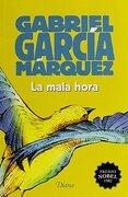 La Mala Hora - Gabriel García Márquez - Editorial Diana