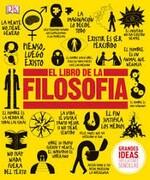 Libro de la Filosofia (Grandes Ideas Explicaciones Sencillas) (Ilustrado) (Cartone) - Varios - Cosar Editores