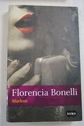 Marlene - Florencia Bonelli - Aguilar