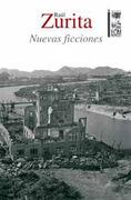 Nuevas Ficciones - Raúl Zurita - Lom Ediciones
