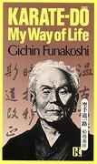 Karate-Do: My way of Life (libro en Inglés) - Gichin Funakoshi - Kodansha Usa
