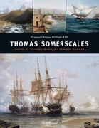 Thomas Somerscales: Pintor de Celebres Marinas y Serenos Paisajes - Ediciones Origo - Eos Editorial