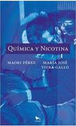 Quimica y Nicotina - María José Viera-Gallo,Maori Pérez - Hueders