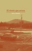 El Viento que Arrasa - Selva Almada - Montacerdos Ediciones