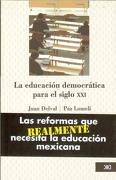 La Educacion Democratica Para el Siglo xxi - Juan Delval - Siglo Xxi