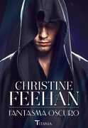 Fantasma Oscuro - Christine Feehan - Titania