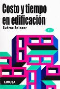 Costo y Tiempo en Edificacion - Carlos Suarez - Editorial Limusa S.A. De C.V.