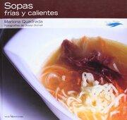 Sopas Frías y Calientes: 4 (Con Sabor a Mediterráneo) - Mariona Quadrada - Lectio Ediciones