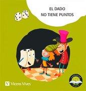 El Dado no Tiene Puntos (Palo) Cuentaletras - María Dolores Moreno Roig,María Del Carmen Rodríguez Jordana - Editorial Vicens Vives