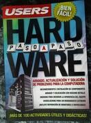 Hardware Paso a Paso Armado Actualizacion y Solucion de  Problemas Para la Computadora - Benchimol Danie - Mp Ediciones