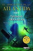 El Apocalipsis de la Atlántida (Debolsillo) - Thomas Greanias - La Factoría De Ideas
