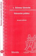 Educacion Publica - Luis Gómez Llorente - Morata
