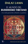 El Mundo del Buddhismo Tibetano: Una Vision General de su Filosof ia y su Practica - Dalai Lama Xiv Bstan-'dzin-Rgya-Mtsho - Dalai Lama Xiv - - Editorial Kairós Sa