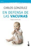 En Defensa de las Vacunas - Carlos González - Booket