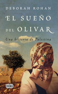 portada El Sueño del Olivar: Una Historia de Palestina (Fuera de Coleccion Suma. )