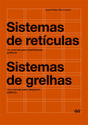 Sistemas de Reticulas: Un Manual Para Diseñadores Graficos = Sist Emas de Grelhas (Ed. Bilingue Español-Portugues) - Josef Muller-Brockmann - Gustavo Gili