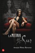 La Reina del sur (Bolsillo / Edición de la Serie de tv) - Arturo Pérez-Reverte - Punto De Lectura