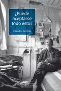 Puede Aceptarse Todo Esto? - Claudio Bertoni - Tajamar Editores