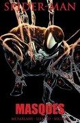 Spider-Man: Masques (libro en Inglés) - Mcfarlane, Todd,Liefeld, Rob,Nicieza, Fabian - Marvel Comics