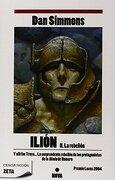 Ilion ii. La Rebelion: Parte de Obra Completa. Vol. 2 (Best Seller Zeta Bolsillo) - Dan Simmons - Ediciones B